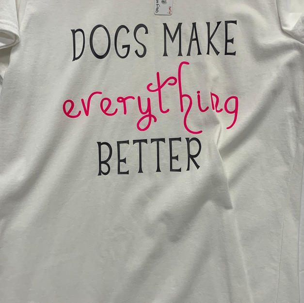 Dogs Make Everything Better - Tshirt - White L