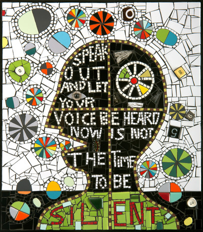 Mosaic Speak Out - mixed media mosaic, c