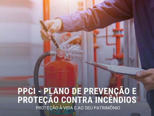 Você sabe o que é o PPCI - Plano de Prevenção Contra Incêndios?