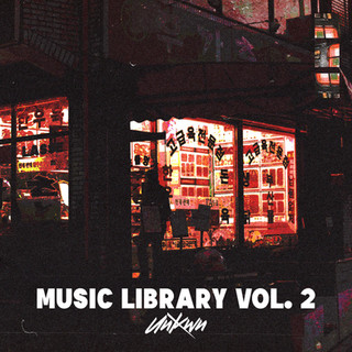 UNKWN Music Library Vol. 2