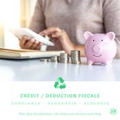 L'avantage Fiscal : un crédit d'impôt ou déduction fiscale