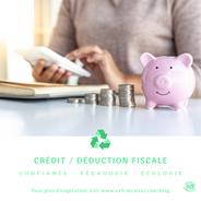 Crédit / Déduction fiscale