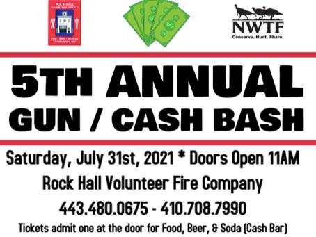 RHVFC & Mid Shore Chapter NWTF 5th Annual Gun/Cash Bash- July 31st, 2021