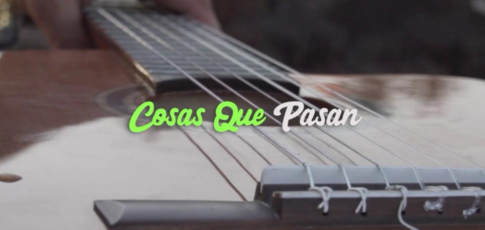 Cosas Que Pasan - Music Video