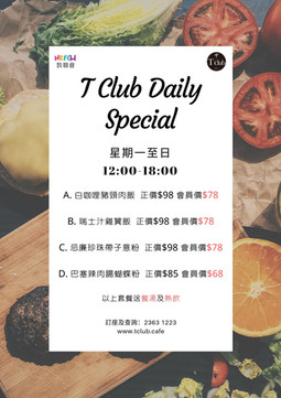 T Club Daily Special
