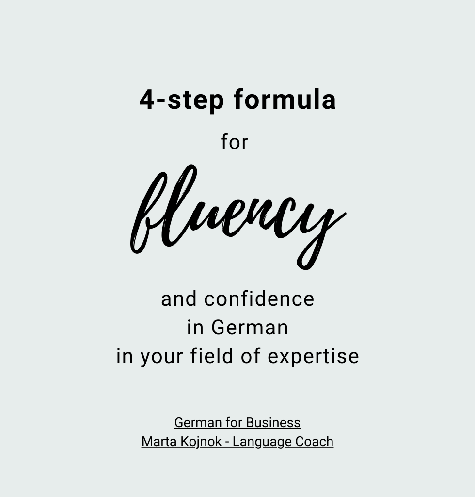 4 step formula for fluency and confidence in German in your field of expertise
