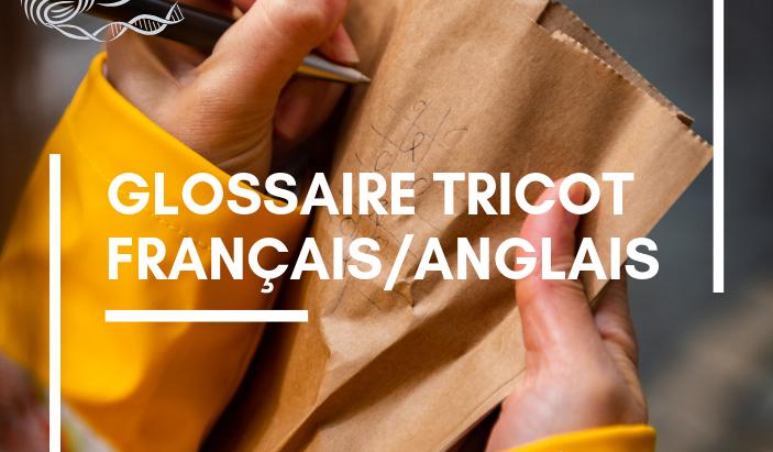 Glossaire de Tricot Français / Anglais
