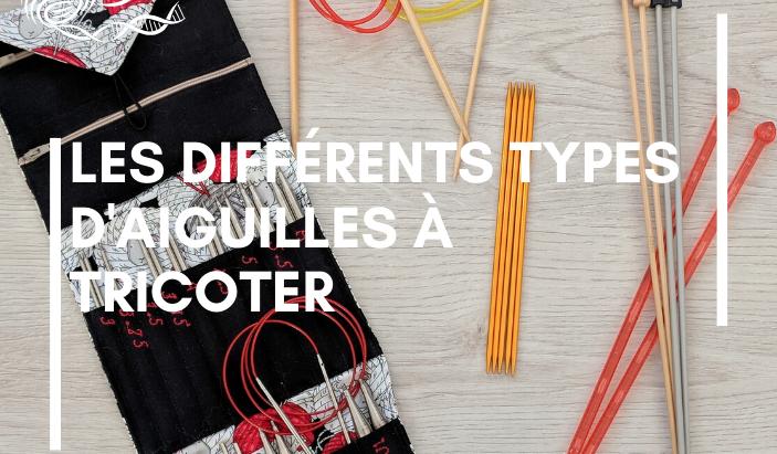 Choisir ces aiguilles à tricoter