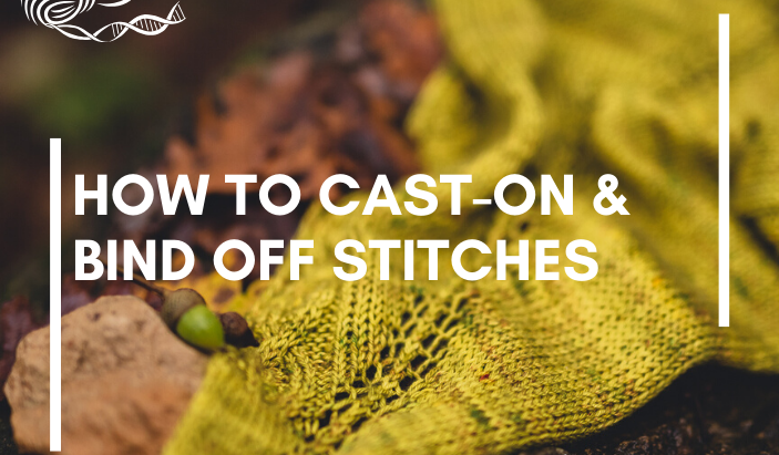 How to Cast-on and Bind Off Stitches