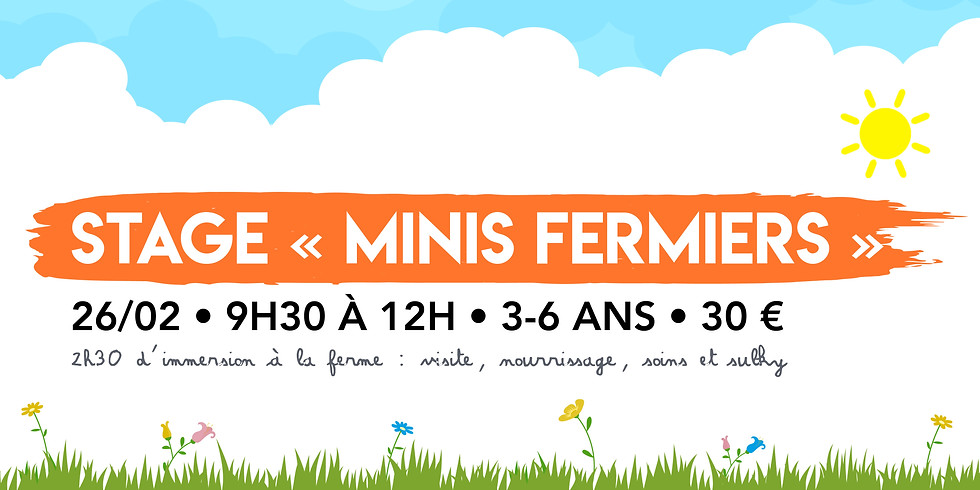 """Stage """"Minis Fermiers"""" • 3-6 ans ! - COMPLET"""