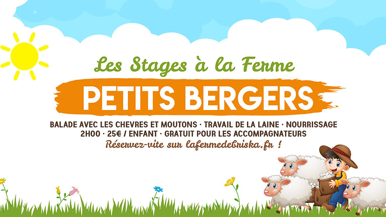 """Stage """"Petits bergers"""" • 6-12 ans !"""
