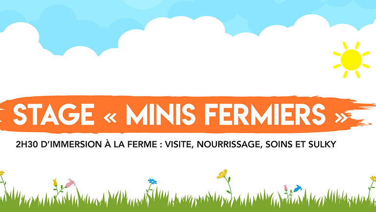 """Stage """"Minis Fermiers"""" • 3-6 ans !"""