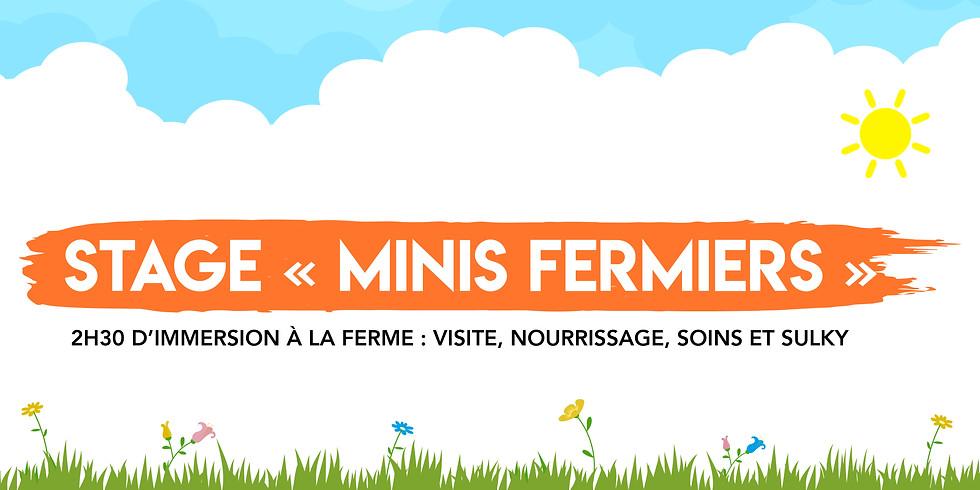 """Stage """"Minis Fermiers"""" • 3-6 ans !  """"Sous réserve du temps"""""""