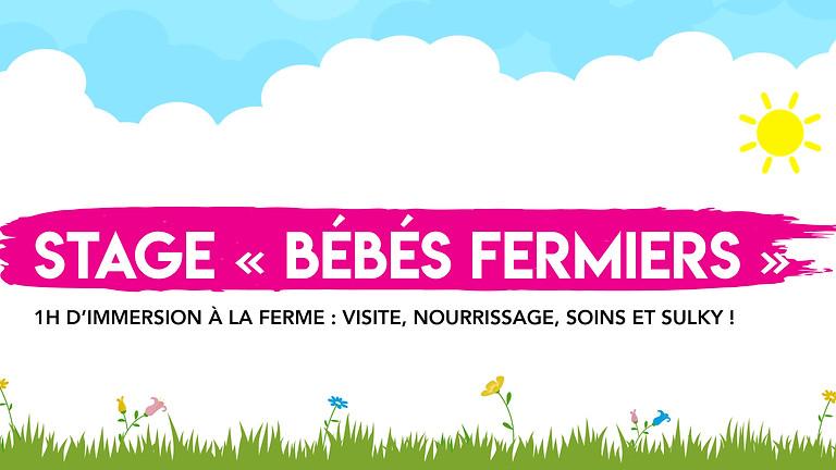 """Stage """"Bébés Fermiers"""" • 0-3 ans !"""