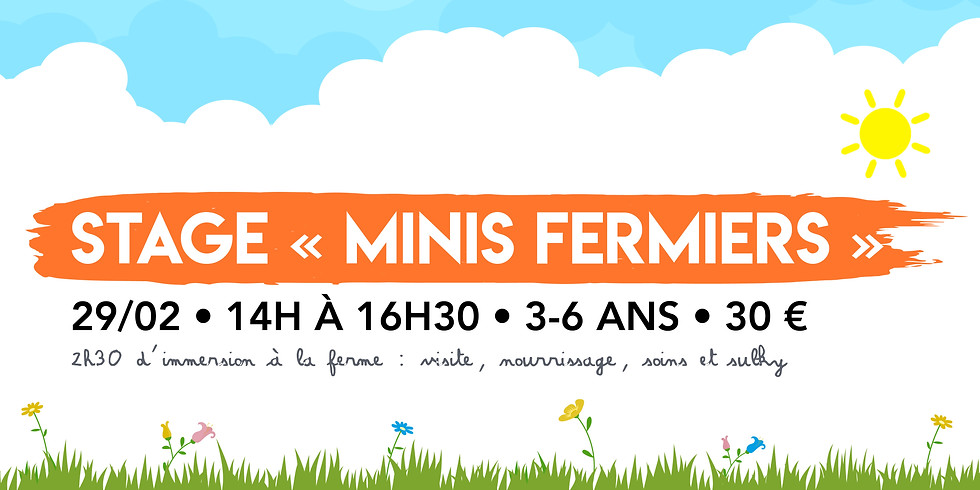 """Stage """" Minis Fermiers"""" • 3 à 6 ans !"""