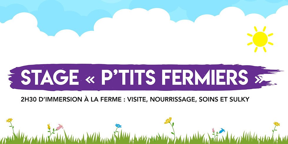 """Stage """"Petits Fermiers"""" • 6-12 ans !"""