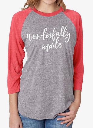 """Wonderfully Made"" Raglan Sleeve Shirt"