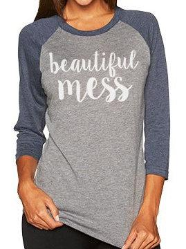 """Beautiful Mess"" Raglan Sleeve Shirt"