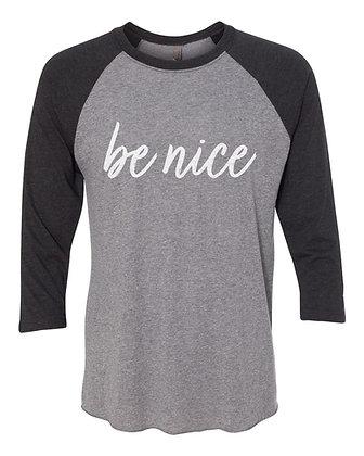 """Be Nice""Raglan Sleeve Shirt BLACK"