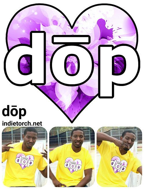 dōp- Love is dope