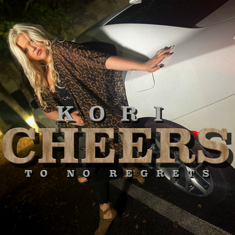Cheers To No Regrets Cover