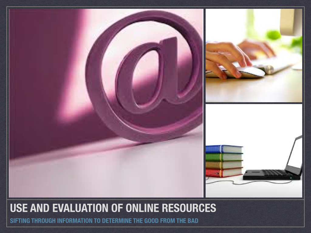 Evaluation of Online Resources