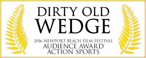 Dirty Old Wedge wins 'Audience Award' at Newport Beach Film Festival