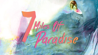 7 Miles of Paradise releases on VOD