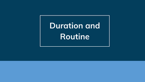 Duration and Routine
