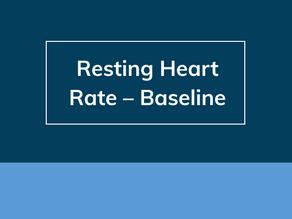 Resting Heart Rate – Baseline