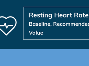 Resting Heart Rate – Baseline, Recommended Value