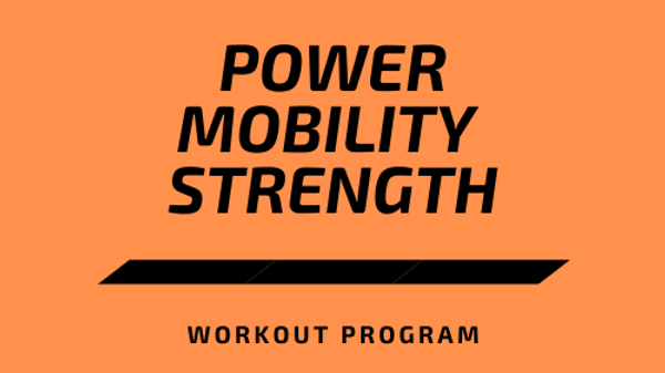 Power Mobility Strength