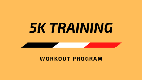 5K Training