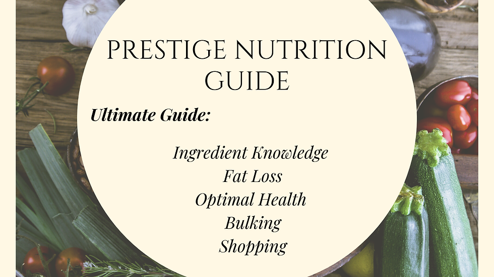 Prestige Nutrition Guide