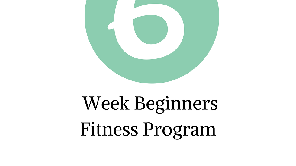 Beginner's Six Week