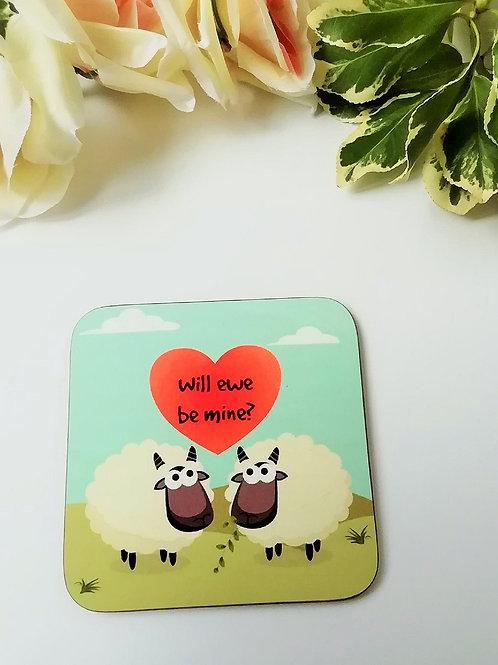 Will Ewe Be Mine Sheep Coaster