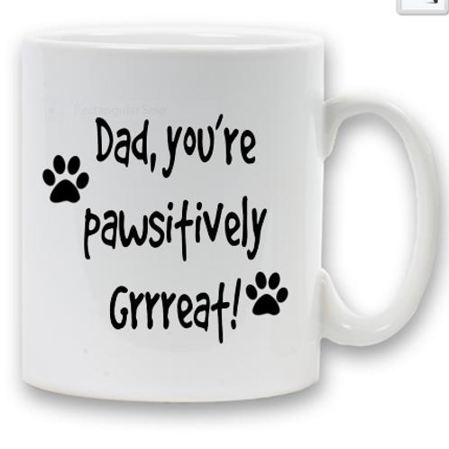 Pawsitively Dad Mug