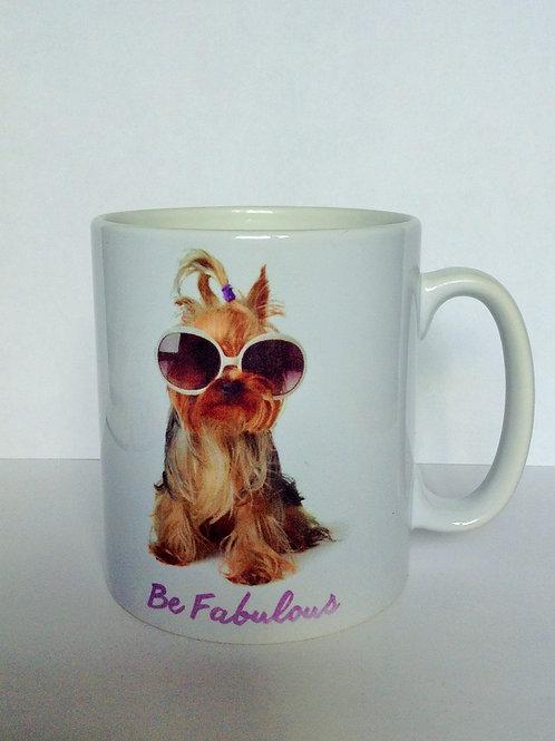 Yorkie Be Fabulous Mug