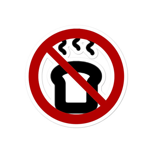 Not Toast - Sticker