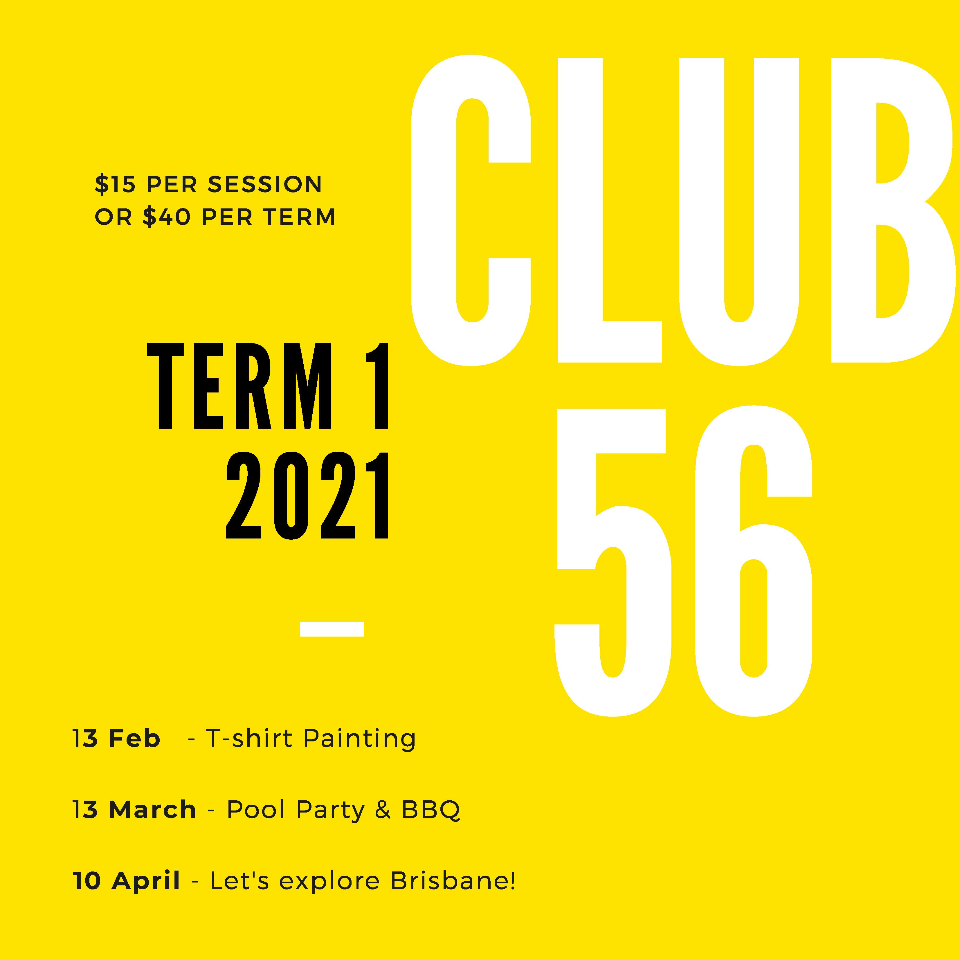 Club 56 - Term 1 2021