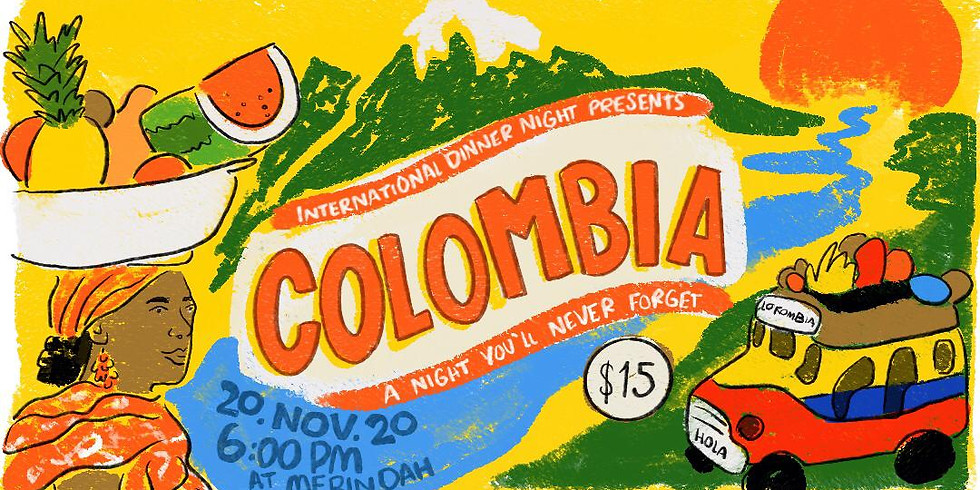 International Dinner: Colombia