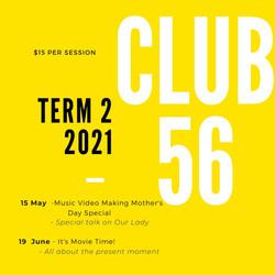 Club 56_Term 2_2021