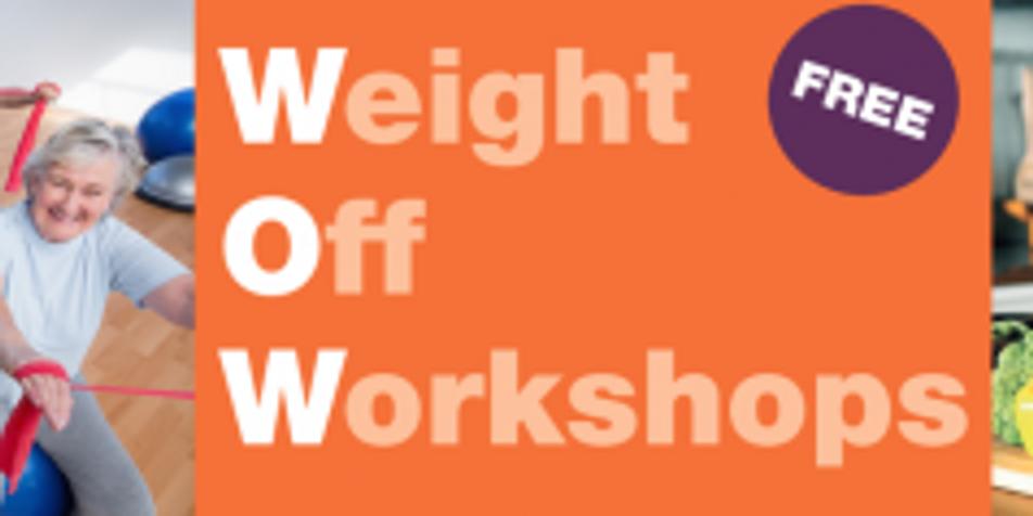 Weight Off Workshop