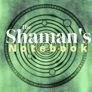 Shaman's Notebook.jpg