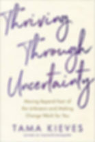 Thriving Through Uncertainty.jpg