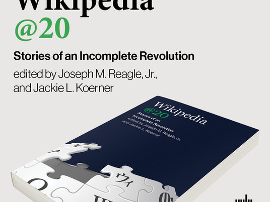 """MIT Press' """"Wikipedia @ 20"""" book is out"""