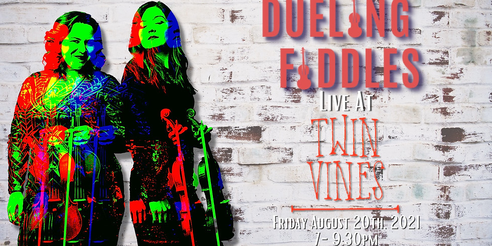Dueling Fiddles | Twin Vines