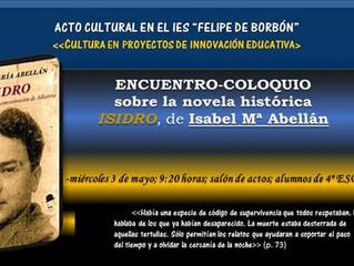 ENCUENTRO-COLOQUIO sobre la novela ISIDRO, de Isabel Mª Abellán