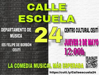 "Musical ""Calle Escuela, 24"""