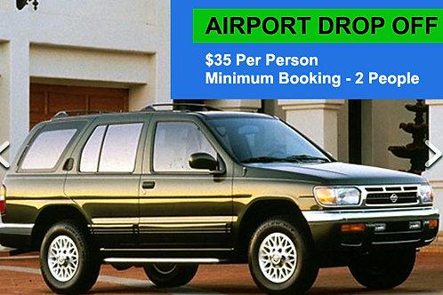 Airport Drop Off $35 Per Person